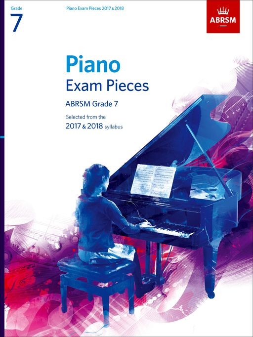 ABRSM Piano Exam Pieces 2017-2018 Grade 7